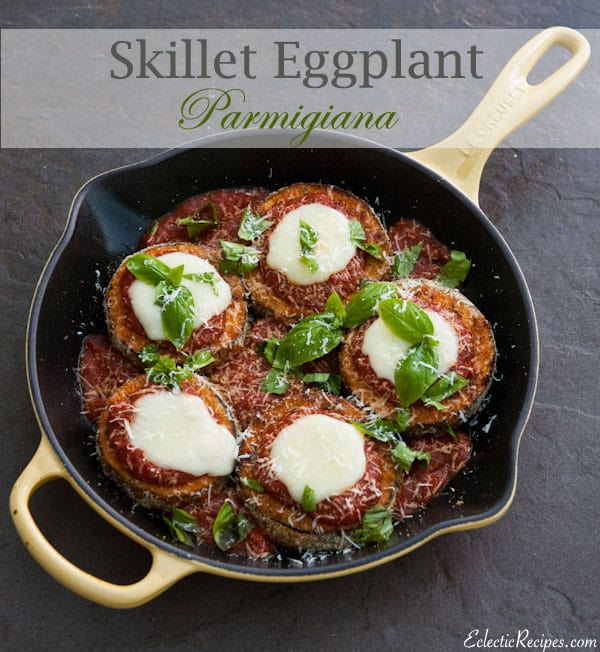 Skillet Eggplant Parmigiana by EclecticRecipes.com #recipe