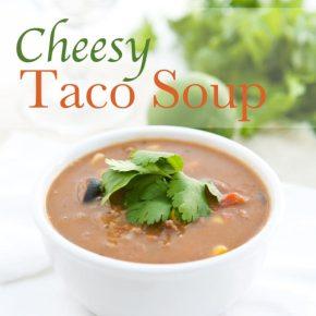 Cheesy Taco Soup 2