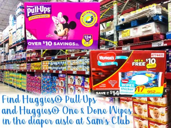 Huggies Pull Ups and Huggies one and done wipes in Sam's Club